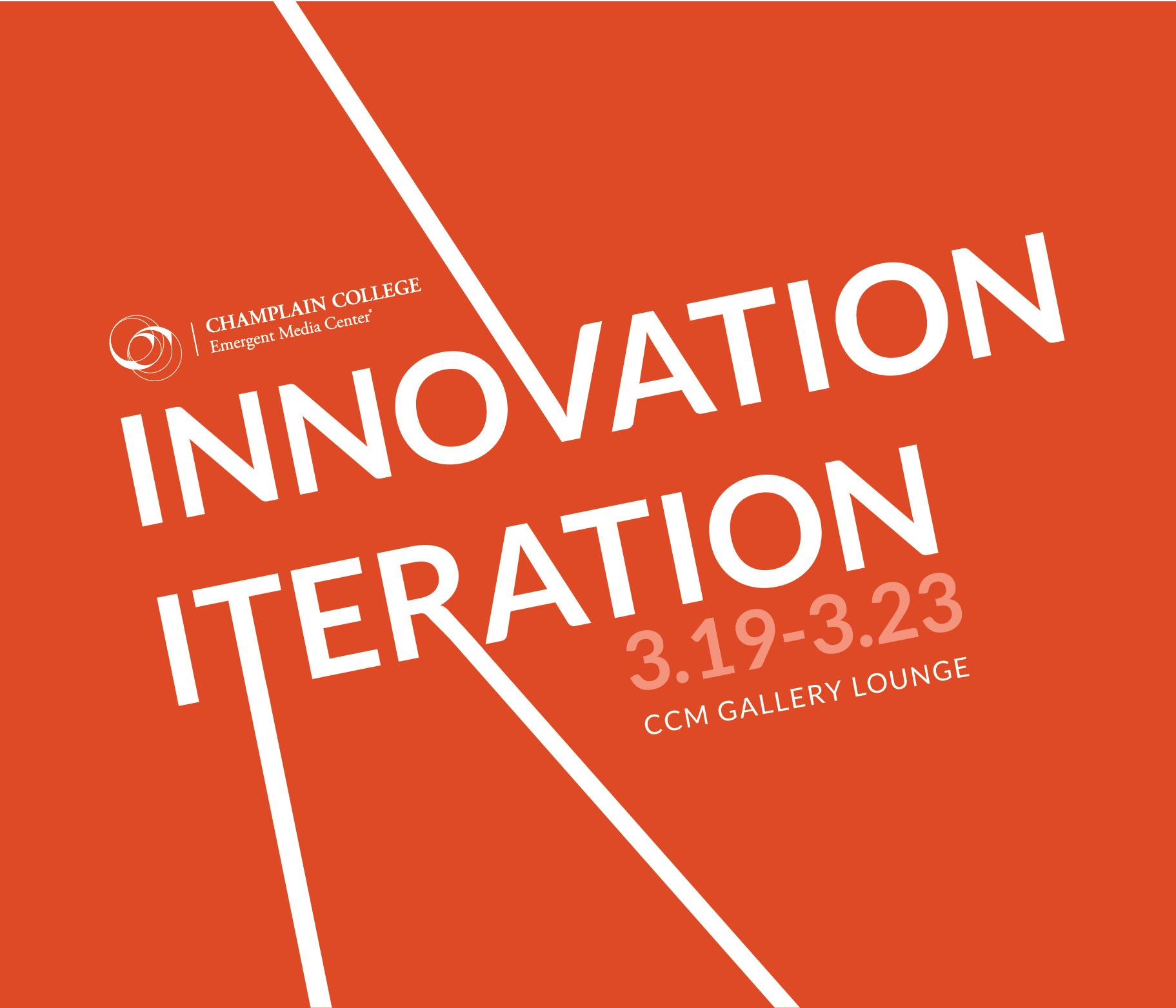 Innovation Iteration: An EMC Exhibit